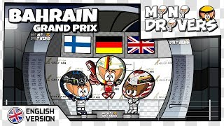 [EN] MiniDrivers - 10x02 - 2018 Bahrain Grand Prix