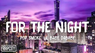 Pop Smoke - For The Night (Lyrics) ft. Lil Baby & DaBaby