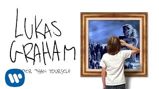 Lukas Graham - Better Than Yourself [OFFICIAL AUDIO]