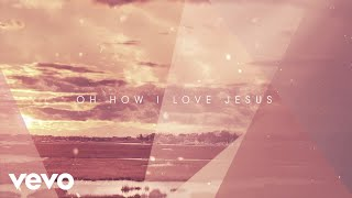 Carrie Underwood O How I Love Jesus