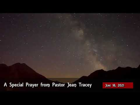 2021-Jun-18 - Pastor Jean Tracey Prayer