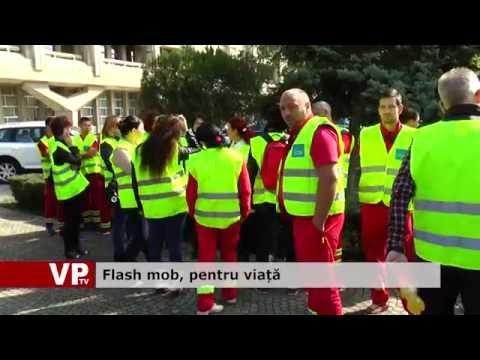 Flash mob, pentru viață