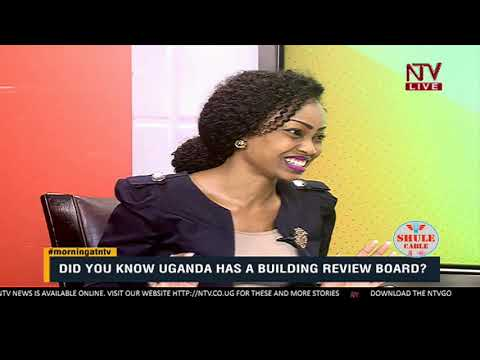 TAKE NOTE: What you need to know about Uganda's building review board