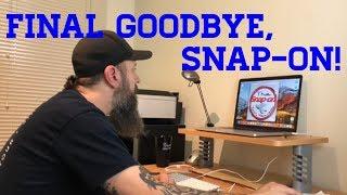 Final Goodbye, Snap-on!