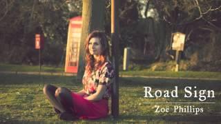 Road Sign - Zoë Phillips (Original Song)
