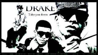 Drake- Take you Down+ Lyrics ( in description )