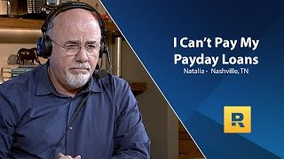 I Can't Pay My Payday Loans
