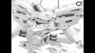 THE ANSWER - Armored Core Tribute Album - #02: Twisted on the Surface