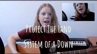System of a Down - Protect The Land (Sarah Jane Cover)