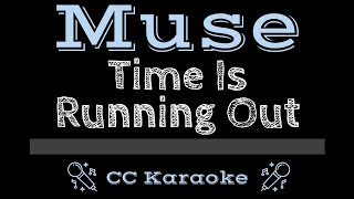Muse • Time Is Running Out (CC) [Karaoke Instrumental Lyrics]