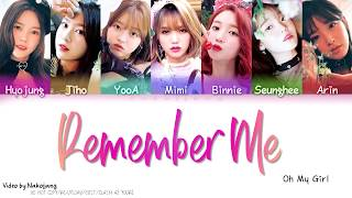 OH MY GIRL (오마이걸)   REMEMBER ME (불꽃놀이) (Color Coded Lyrics EngRomHan)