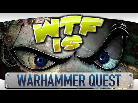 ► WTF Is... - Warhammer Quest ? video thumbnail