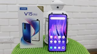 Vivo V15 Pro Unboxing & Overview The Camera Centric Smartphone