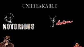 Michael Jackson Ft Notorious B.I.G - Unbreakable