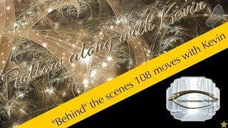 """Awareness Tai Chi  """"Behind"""" the scenes 108 moves with Kevin"""