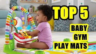 TOP 5: Best Baby Gym Play Mat with Piano 2020 | Activity Center for Infants