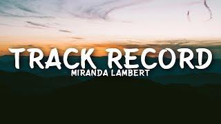 Miranda Lambert - Track Record (Lyrics)