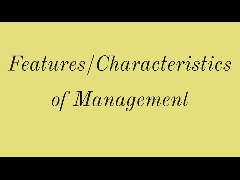 Features/Characteristics of Management-NCERT Class 12, Business Studies