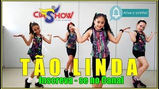 Tão Linda   Atitude 67   CIASHOW KIDS   Coreografia
