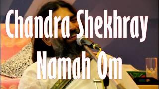 Chandra Shekhray Namah Om Rishiji Art Of Living Bhajans
