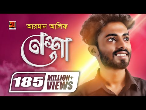 Download Nesha | Arman Alif | Composed by Chondrobindu | Official Music Video | New Song 2018 HD Mp4 3GP Video and MP3
