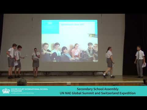 DCIS: Secondary School Assembly - UN NAE Global Summit and Switz