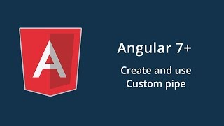 Your complete guide in Angular 7+ in Arabic - 18. Custom pipe