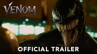 VENOM   Official Trailer (HD)