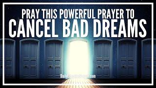 Prayer To Cancel Bad Dreams - Prayers Against Evil Dreams