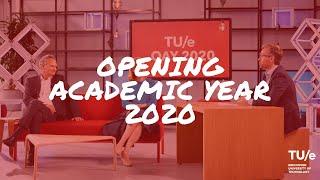 TU/e Talk Show - Opening Academic Year 2020 / 2021