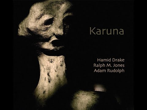 KARUNA - CD Release on Meta Records coming Fall 2018 online metal music video by HAMID DRAKE