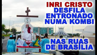 preview picture of video 'INRI CRISTO desfila em Brasília, Nova Jerusalém (Apoc. c.21)'