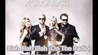 Ace.of.Base - Blah Blah Blah (On The Radio) Instrumental version