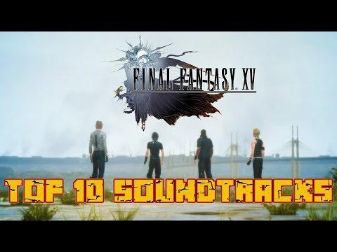 Top 10 - Final Fantasy XV Soundtrack :: Reddit