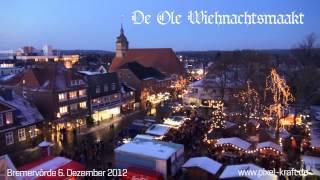 preview picture of video 'De Ole Wiehnachtsmaakt - 2012 in Bremervörde - stabilisierte Version'
