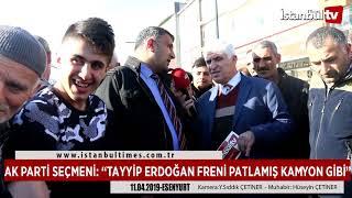 """AK PARTİ SEÇMENİ: """"TAYYİP ERDOĞAN FRENİ PATLAMIŞ KAMYON GİBİ"""""""