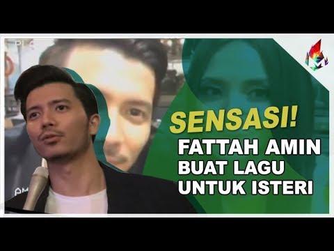 SENSASI! Fattah Amin buat lagu untuk isteri   Melodi 2018
