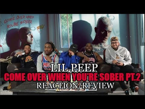 Lil Peep - Come Over When You Are Sober Pt. 2 (Full Album) Reaction/Review