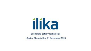 ilika-ika-capital-markets-day-december-2019-solid-state-battery-technology-13-12-2019
