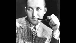 If You Were The Only Girl In The World (1947) - Bing Crosby