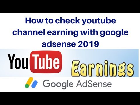 How to check youtube channel earning with google adsense 2019