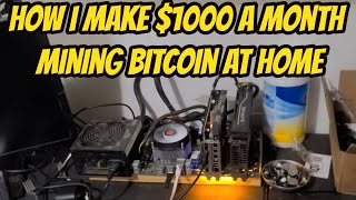 $1000 a month Mining Bitcoin at home