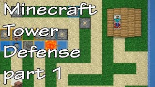 Minecraft Tower Defense Ep.1 / Stupid Ghasts part 1 - two riders (30 waves)