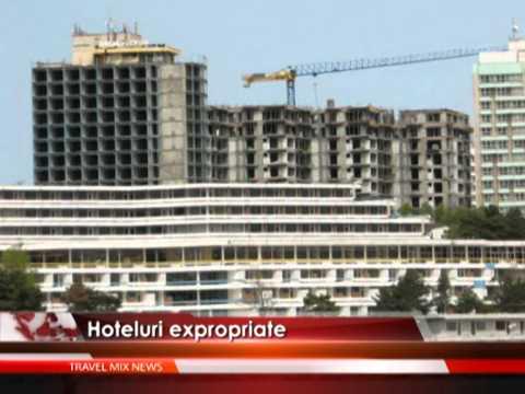 Hoteluri de pe litoral, expropriate – VIDEO