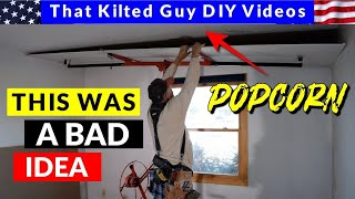 Removing Popcorn Ceilings by Hanging Drywall over it? You might regret it