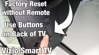 Vizio Smart TV: Factory Reset without Remote Control (Buttons on TV)