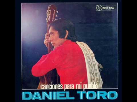 Daniel Toro - Zamba para olvidar