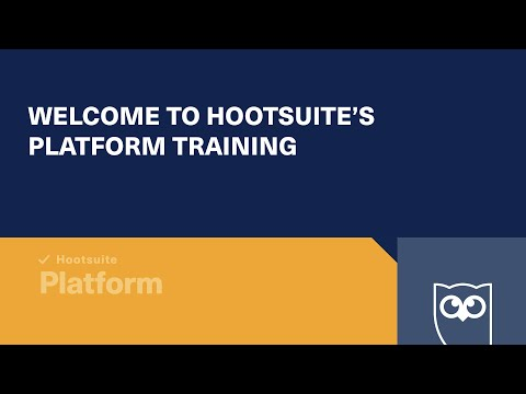 Welcome to Hootsuite's Platform Training Course - YouTube