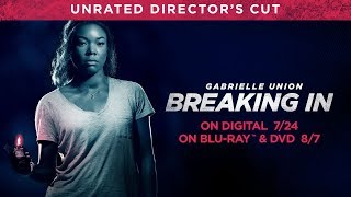 Breaking In | Trailer | Own it 7/24 on Digital, 8/7 on Blu-ray & DVD