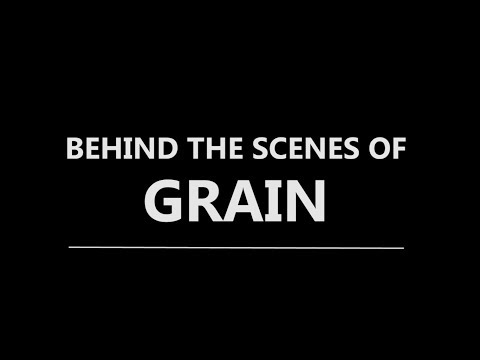 GRAIN | Plan B Productions 2017 | MRR 2017 BTS